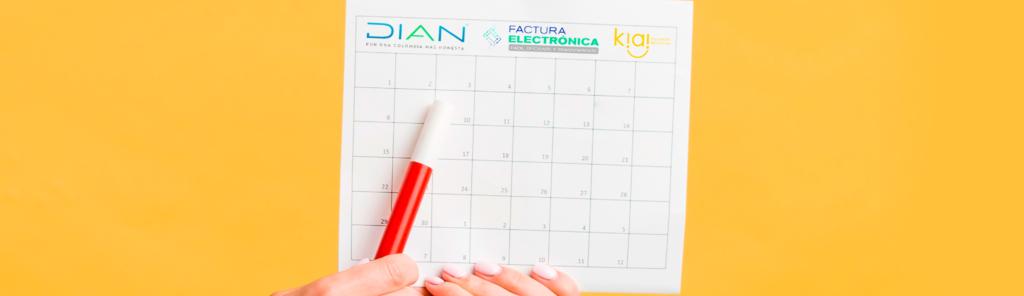 Conoce el nuevo calendario Facturación Electrónica DIAN 2020