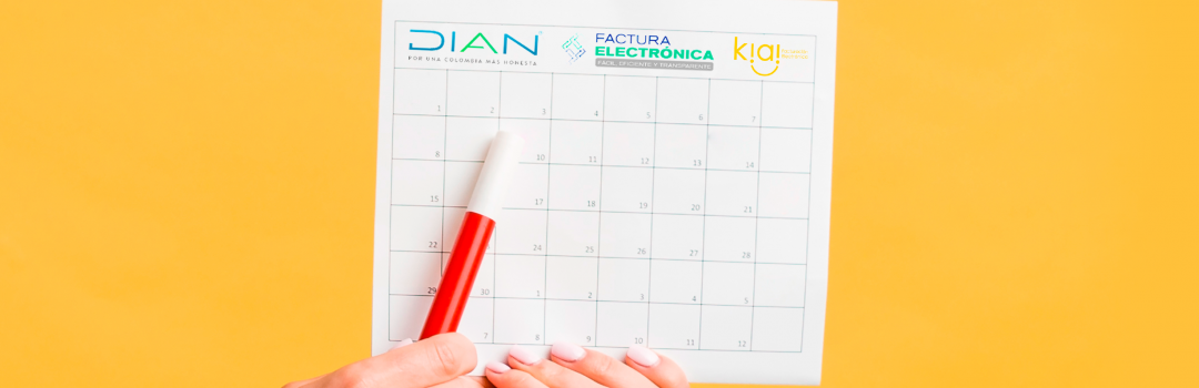 Fechas Facturación Electrónica DIAN 2020 en blog www.kiai.co